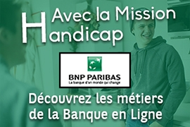 La Mission Handicap de BNP Paribas recrute