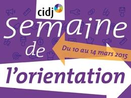 """Partenaires présents sur le Forum """"Entretiens d'orientation pour tous"""" / Semaine de l'orientation - CIDJ 11/03/2015"""