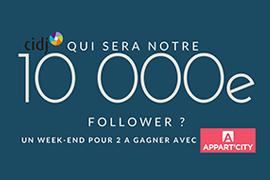 RDV sur TWITTER : que le 10000e follower @Le_CIDJ gagne !  Un week-end pour 2 à gagner avec APPART'CITY