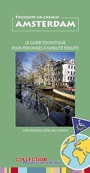 Guides touristiques pour grands voyageurs à mobilité réduite