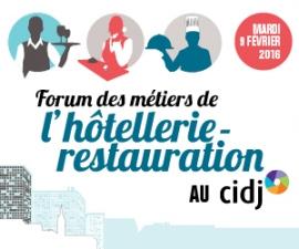 """Partenaires du Forum """"Découvrez les métiers de l'hôtellerie-restauration"""", le 09/02/2016 au CIDJ"""