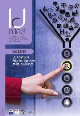 IJ mag n°7 - la lettre du reseau Information Jeunesse Ile-de-France