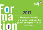 Mieux appréhender la situation juridique des jeunes étrangers résidant en France