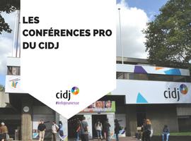 Les conférences pro du CIDJ
