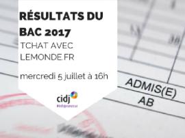 Résultats du Bac 2017 : un tchat pour répondre à vos questions d'orientation