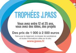 Trophées J.PASS : des prix de 1000 à 2500 € pour vous aider à réaliser vos projets